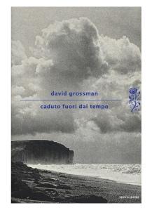 Caduto-fuori-dal-tempo-di-David-Grossman